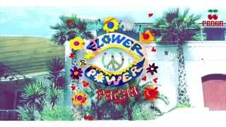 FLOWER POWER by Pacha  Pacha Barcelona  Next Friday June the 5th