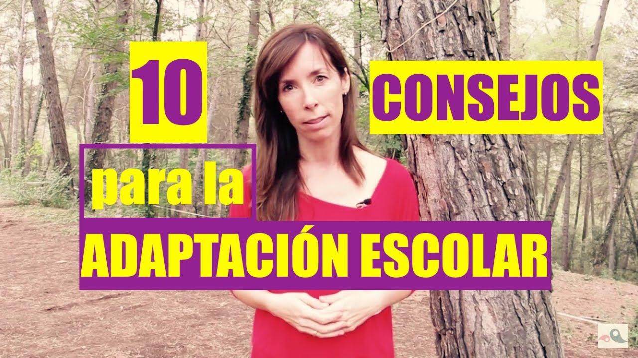 10 CONSEJOS PARA LA ADAPTACIÓN ESCOLAR