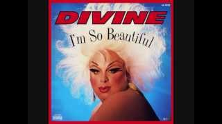 Divine - I'm so beautiful (Divine Mix)