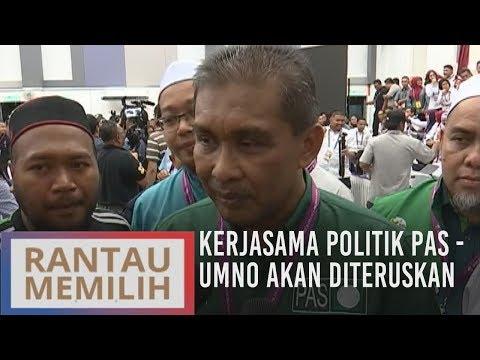 Kerjasama politik PAS - UMNO akan diteruskan