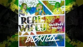Bamby Feat. Jahyanai King - Real Wifey (Buskilaz Official Remix) [Radio Edit]