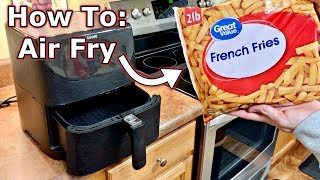 How To Air Fry: Frozen French Fries