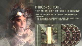The Secret Life Of Doctor Calgori - Introspection I from Abney Park's Anachronomicon Collection