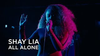 Shay Lia | All Alone | First Play Live