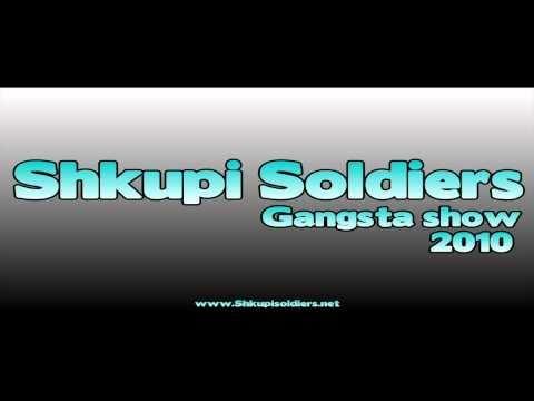 Shkupi Soldiers feat LiLi-G - Gangsta Show