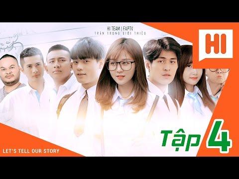 Hình ảnh Media -  Chàng Trai Của Em - Tập 4 - Phim Học Đường   Hi Team - FAPtv