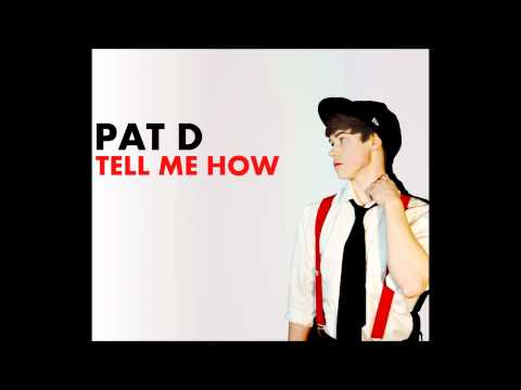 Pat D'Angelo - Tell Me How