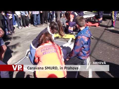 Caravana SMURD, în Prahova
