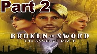 Broken Sword 4: The Angel Of Death   Part 2   HD Walkthrough
