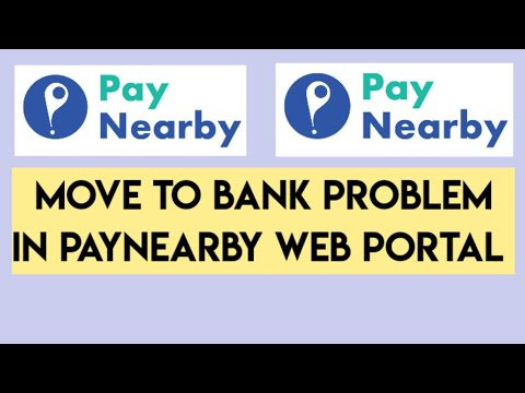 Paynearby Move to Bank Disable Error | KYC Pending