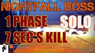 Destiny 2 - Solo Prestige Nightfall Boss 7 Seconds Kill, without IKELOS SG v1.0.1 or Acrius