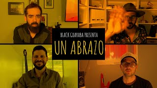 Video Un Abrazo de Black Guayaba