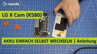 LG X Cam (K580) - Akku selbst tauschen / Reparatur Anleitung / Teardown