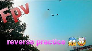 Reverse tricks fpv practice sesh
