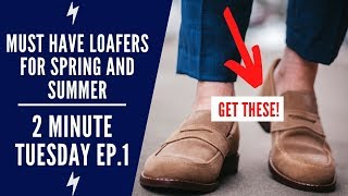 2 Must Have Loafers For Men | Penny & Tassel | 2 Minute Tuesdays Ep.1