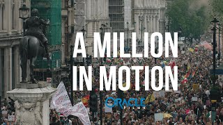 A MILLION IN MOTION | The Month the Tide Turned | London May 2021 Oracle Films