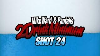 2 Drink Minimum - Shot 24