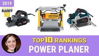 Best Power Planer Top 10 Rankings, Review 2019 & Buying Guide
