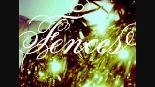Fences-Your Bones