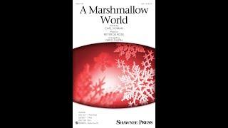 A Marshmallow World (SSA) - Arranged by Greg Gilpin