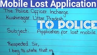 complaint letter to police for lost mobile | how to write mobile phone lost application to police