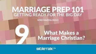 What Makes a Marriage Christian?