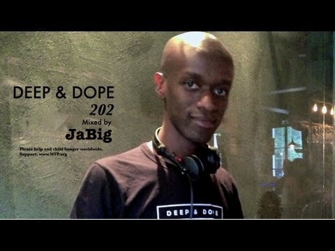 Soulful House Deep Lounge Music DJ Mix by JaBig – DEEP & DOPE 202 Playlist