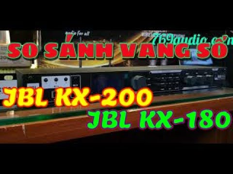 So sánh vang số JBL Kx 180 với JBL Kx 200 hát karaoke đáng tiền