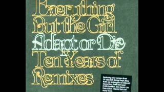 Everything but the Girl - Corcovado (Knee Deep Remix)