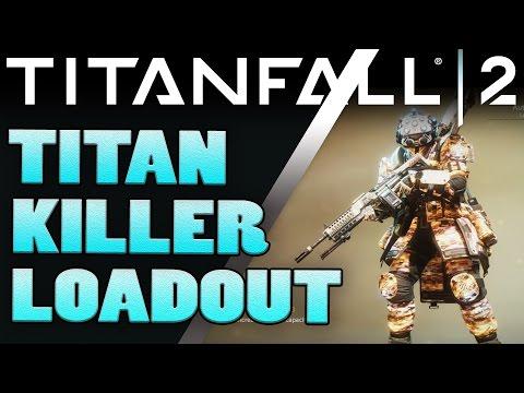 Best Titan Killer Pilot Loadout Video - Kill a Full Shielded Tone in