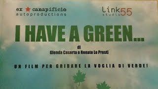 preview picture of video 'I Have a Green - Caserta - ex canapificio - [Macrico Verde]'