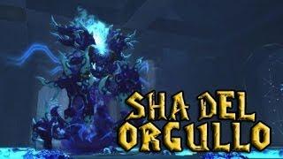 Wow MoP | Asedio De Orgrimmar: Sha Del Orgullo [Boss]