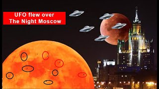 """Flotilla"" UFO flew over the night Moscow"