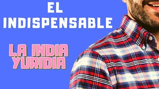 EL INDISPENSABLE -- La india Yuridia