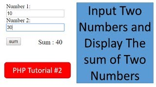 PHP Tutorial || How to input Two numbers and Display the sum of two numbers || #2