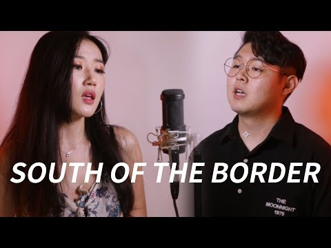 Ed Sheeran - South of the Border (feat. Camila Cabello & Cardi B) Cover (커버)