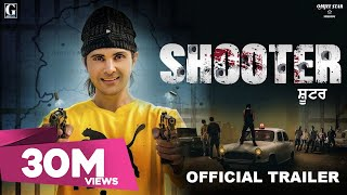 SHOOTER : Jayy Randhawa (Trailer) Releasing 21 February 2020 | New Punjabi Movie 2020