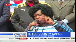 Machakos to host the inter-county games