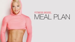 Fitness Model Nutrition Plan (EXACTLY WHAT SHE EATS!!)