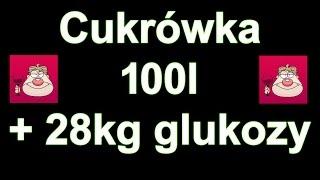 Cukrówka 100 l na glukozie