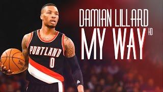 Damian Lillard - My Way ᴴᴰ