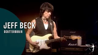 Jeff Beck   Scatterbrain (Performing This Week...Live At Ronnie Scott's)