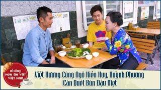 NMAVVN - Việt Hương Cùng Ngô Kiến Huy, Huỳnh Phương Càn Quét Bún Đậu Mẹt