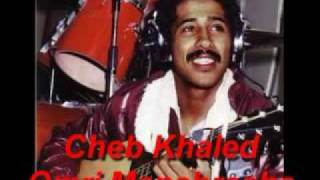 elhajeb Cheb Khaled - Omri Manebrach enccien تحميل MP3