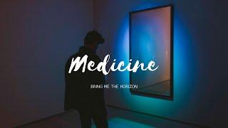 Medicine - Bring Me The Horizon (Sub Español)
