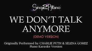 We Don't Talk Anymore (Piano karaoke demo) Charlie Puth & Selena Gomez