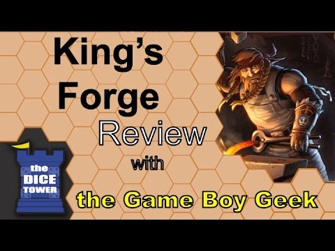 The Game Boy Geek (Dice Tower) Reviews King's Forge