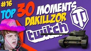 #16 Dakillzor [FAME] TOP 30 Moments | World of Tanks
