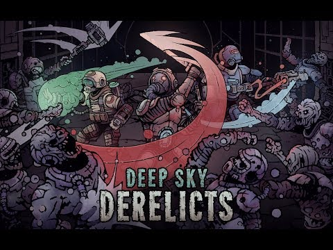 Deep Sky Derelicts - Official Launch Trailer thumbnail
