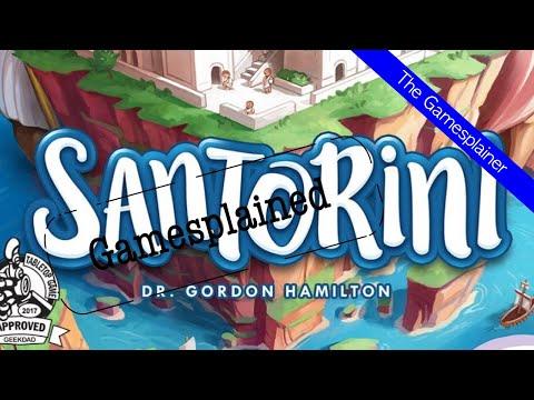 Santorini Gamesplained - Part 1